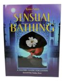 Kama Sutra of Sensual Bathing