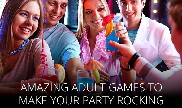 Amazing Adult Games to Make your Party Rocking