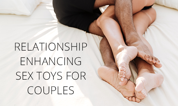 5 Irresistible Relationship-Enhancing Sex Toys For Couples