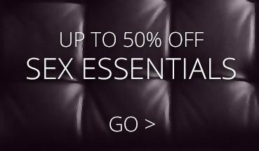 Up to 50% off Sex Essentials