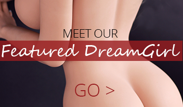 Meet our Featured DreamGirl